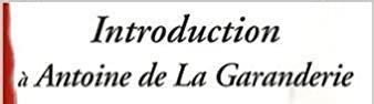 Introduction à Antoine de La Garanderie