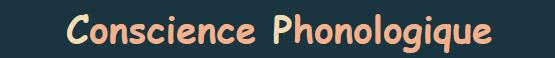 Conscience phonologique